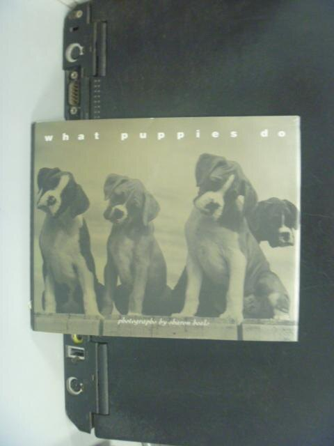 【書寶二手書T6/寵物_NHO】What Puppies Do_Sharon Beals