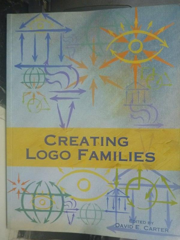 【書寶二手書T9/設計_ZIM】Creating Logo Families_David Carter