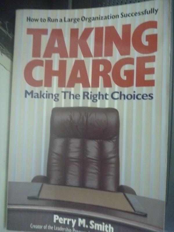 【書寶二手書T9/財經企管_XBO】Taking Charge: Making the Right Choices