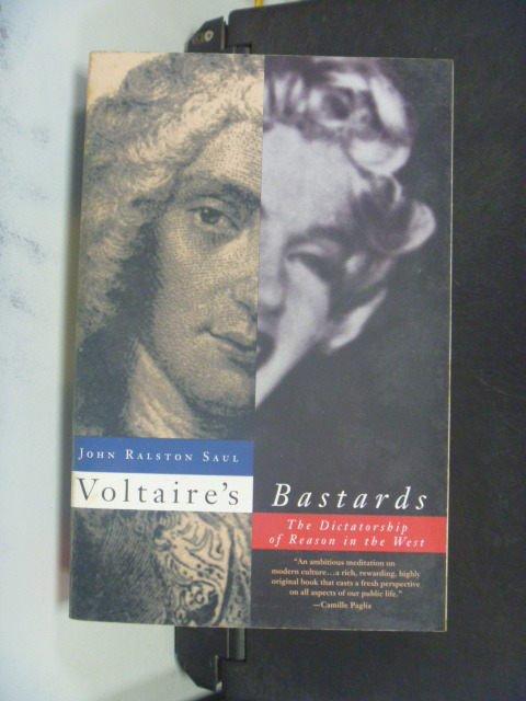 【書寶二手書T3/哲學_OHE】Voltaires Bastards_Saul, John Ralston