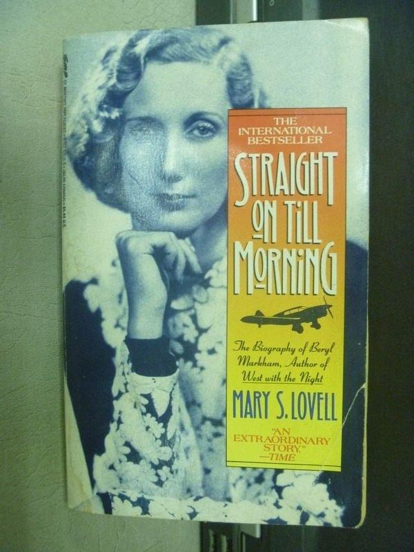 【書寶二手書T9/原文小說_MCI】Straight on Till Morning_Mary S.Lovell