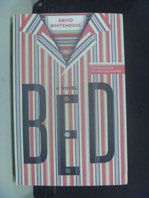 ~書寶 書T8/原文小說_JIZ~Bed : David Whitehouse