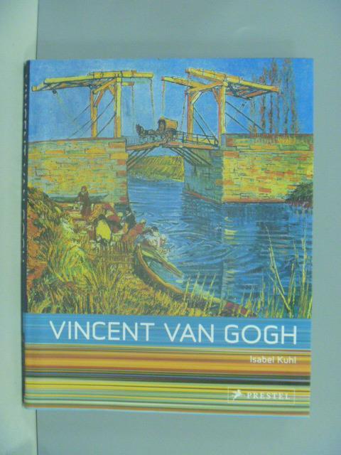 【書寶二手書T7/藝術_ZAK】Vincent Van Gogh_Isabel Kuhl