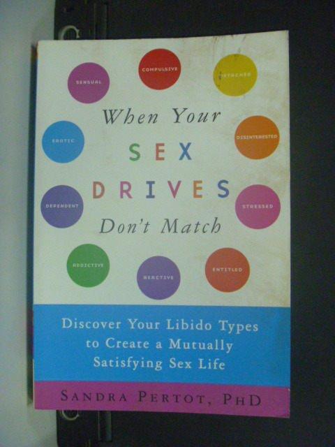 【書寶二手書T4/兩性關係_KHF】When Your Sex Drives Don't Match