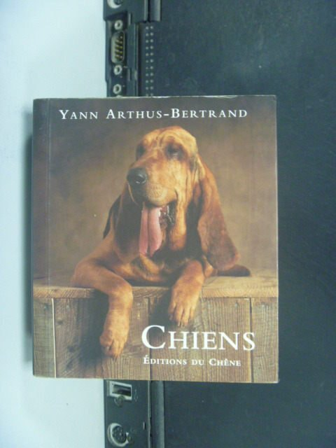 【書寶二手書T8/寵物_JPG】Chiens_Yann Arthus-Bertrand