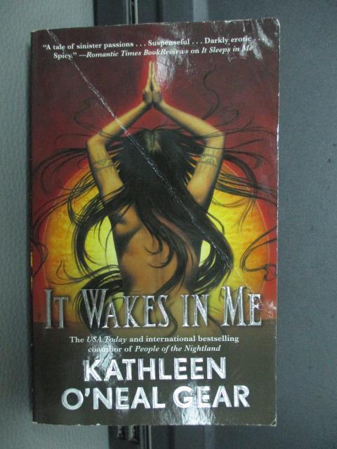 ~書寶 書T3/原文小說_NEN~It Wakes in Me_Kathleen O #x