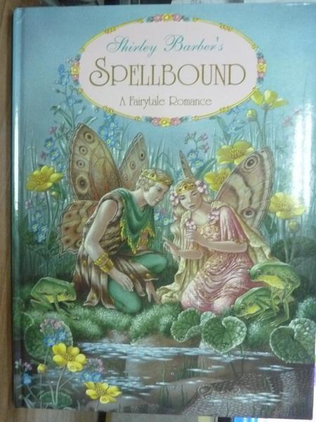 ~書寶 書T6/兒童文學_QKH~Spellbound:A Fairytale Roman
