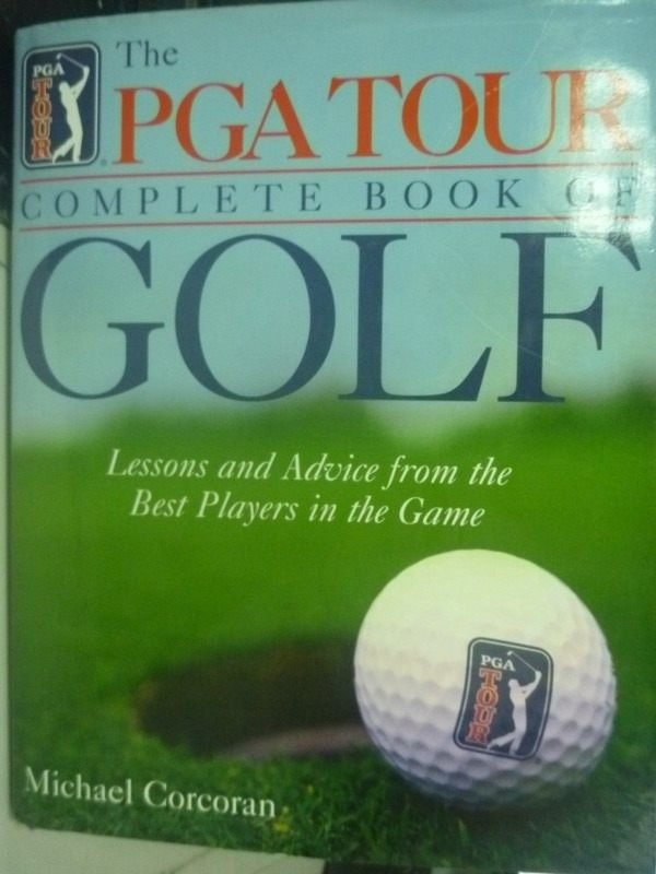 【書寶二手書T7/體育_QXA】The Pga Tour Complete Book of