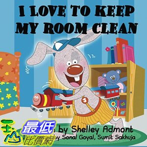 [106美國直購] 2017美國暢銷兒童書 I Love to Keep My Room Clean (Bedtime stories children's book collection) (Volume 6)