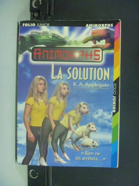 【書寶二手書T1/原文小說_GOS】?La solution_?K.A. Applegate