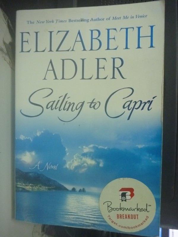 【書寶二手書T2/原文小說_LNA】Sailing to Capri_Adler, Elizabeth