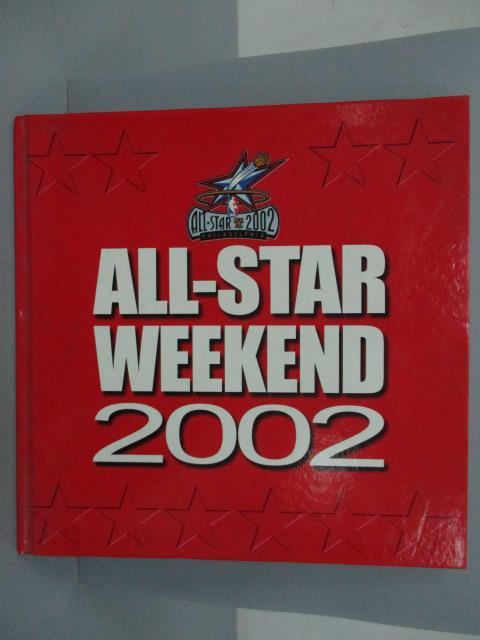 【書寶二手書T1/體育_XEY】ALL-STAR WEEKEND 2002