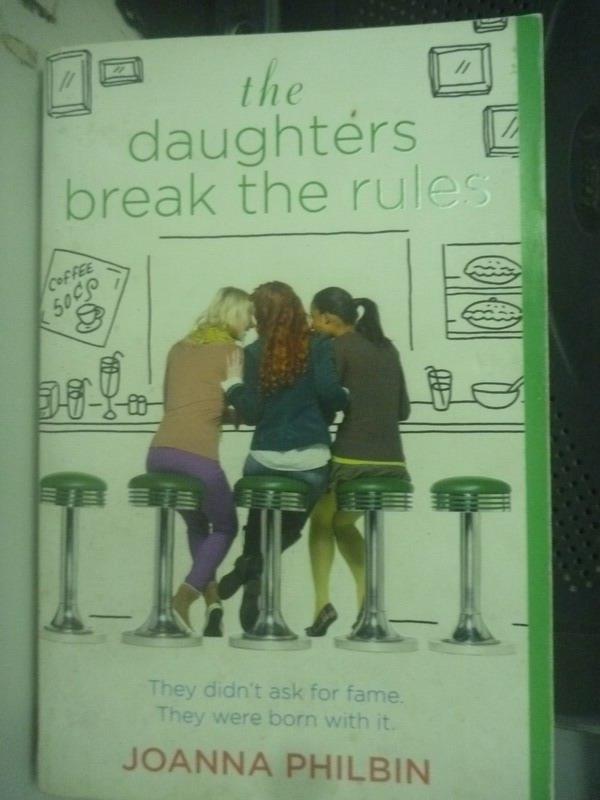 【書寶二手書T8/原文小說_LMN】The Daughters Break the Rules_Joanna
