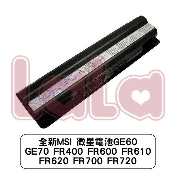 全新MSI 微星電池 GE60 GE70 FR400 FR600 FR610 FR620 FR700 FR720