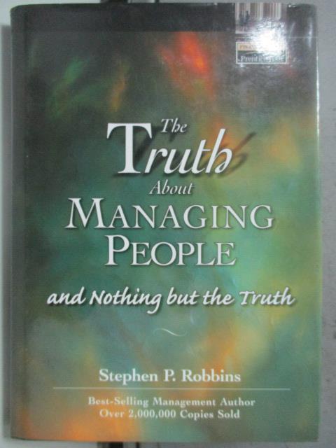 【書寶二手書T9/原文小說_HOG】The Truth About Managing People_Stephen P.