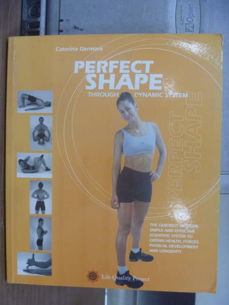 【書寶二手書T3/體育_QFG】Perfect shape_2001