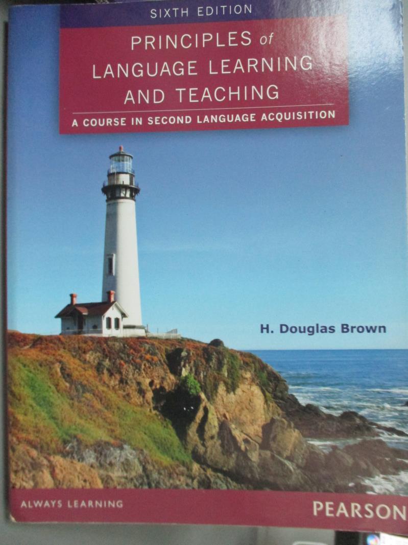【書寶 書T1/語言學習_QCI】Principles of Language Learning and Teaching 6  e_H. Douglas Brown