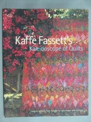 【書寶二手書T1/美工_YKE】Kaffe Fassett's Kaleidoscope of Quilts_拼布_Kaffe Fassett