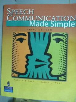 【書寶二手書T1/語言學習_QKY】Speech Communication Made Simple_Dale, Wolf_3/e