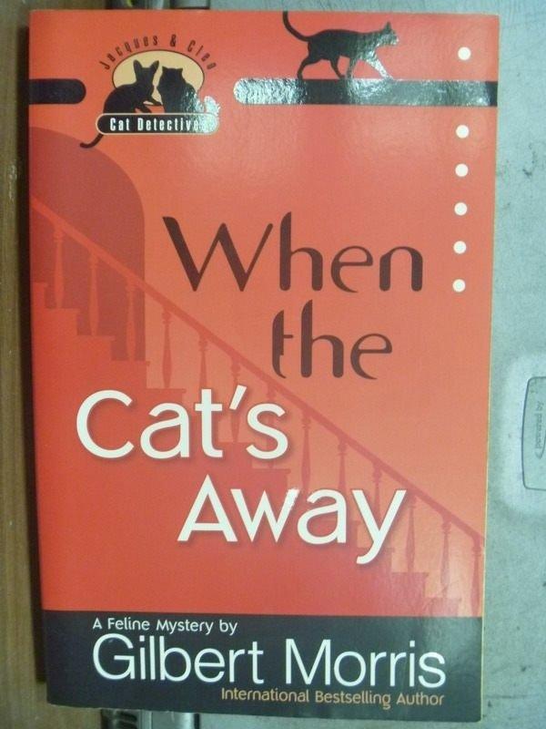 【書寶二手書T7/原文小說_HHI】When the Cats Away_2007