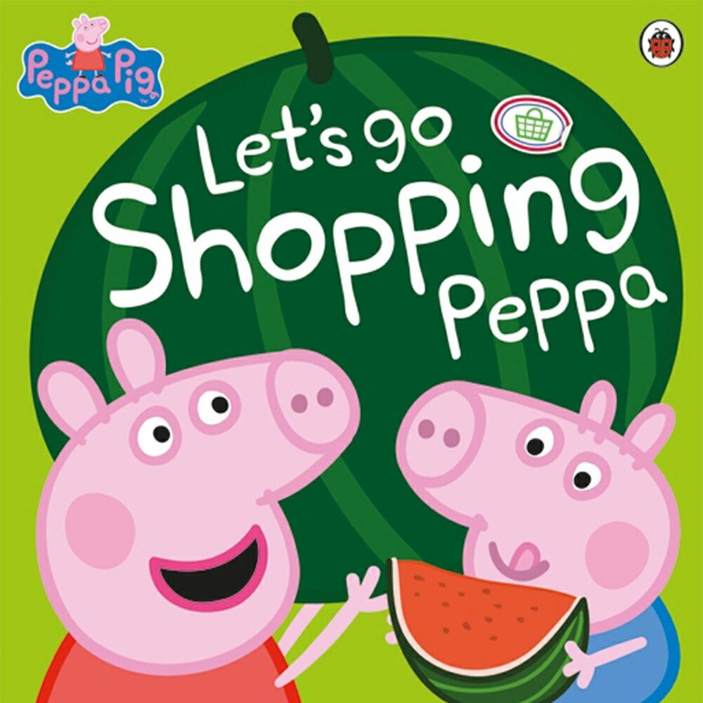 Peppa Pig:Let's Go Shopping Peppa 佩佩豬逛超市 平裝本故事書