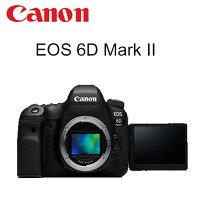 Canon佳能到Canon EOS 6D II 單機身 6D2 BODY 數位單眼相機 【公司貨】~ 購買前請先問現貨~~