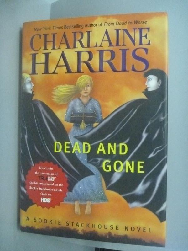 ~書寶 書T3/原文小說_WGV~Dead And Gone: A Sookie