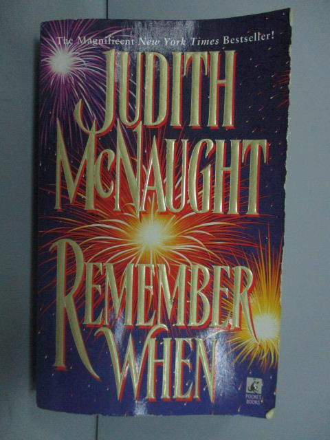 ~書寶 書T2/原文小說_NMX~Remember When_Judith McNaugh