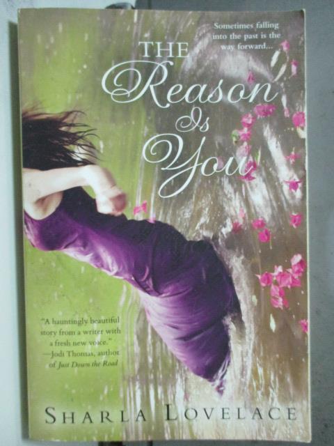 ~書寶 書T2/原文小說_HHC~The reason is you_Sharla Lov