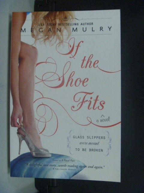 【書寶二手書T2/原文小說_JJH】If the Shoe Fits_Mulry, Megan