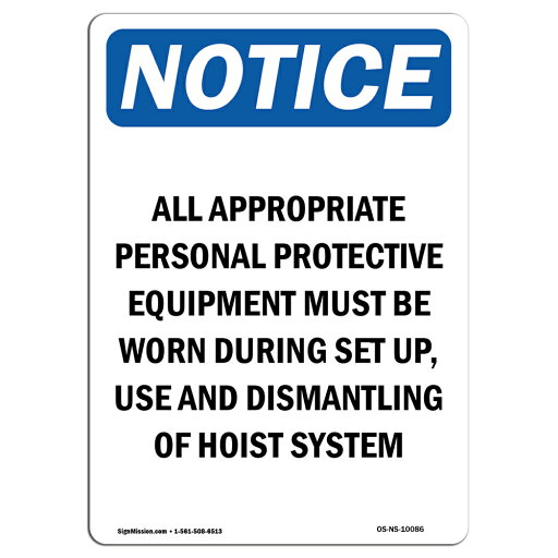 OSHA Notice Sign - All Appropriate Personal Protective Choose from: Aluminum, Rigid Plastic or Vinyl Label Decal Protect Your Business, Construction Site, Warehouse & Shop Area Made in the USA