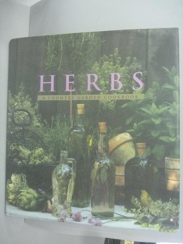 ~書寶 書T3/餐飲_ZHP~Herbs: Country Garden Cookbook
