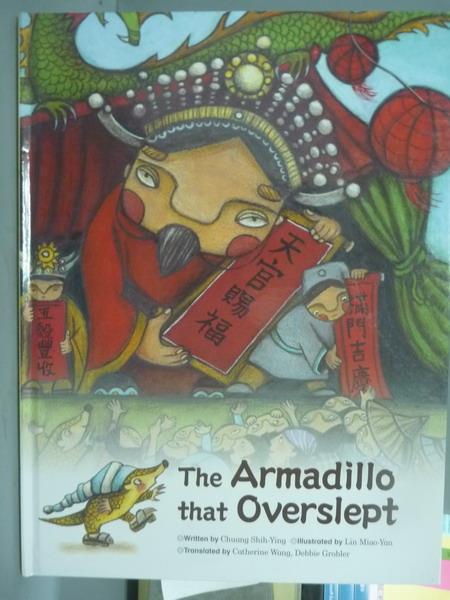 ~書寶 書T2/少年童書_QXV~The Armadillo that Overslept