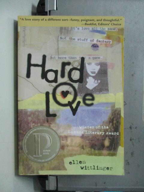 【書寶二手書T1/原文小說_NAC】HARD LOVE_Ellen Wittlinger