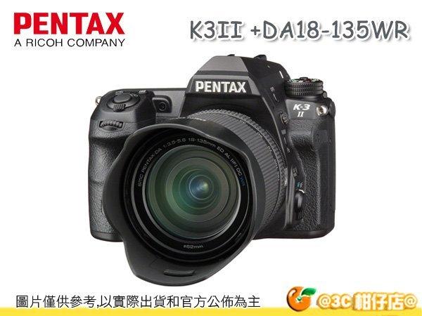 送64G+相機包等好禮 Pentax K-3 II + 18-135mm kit 旅遊 單鏡組 K3II 防滴防塵 富?公司貨