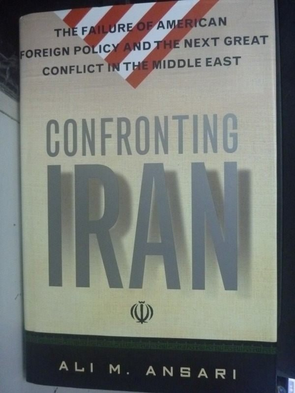~書寶 書T3/軍事_ZDK~Confronting Iran : the failure