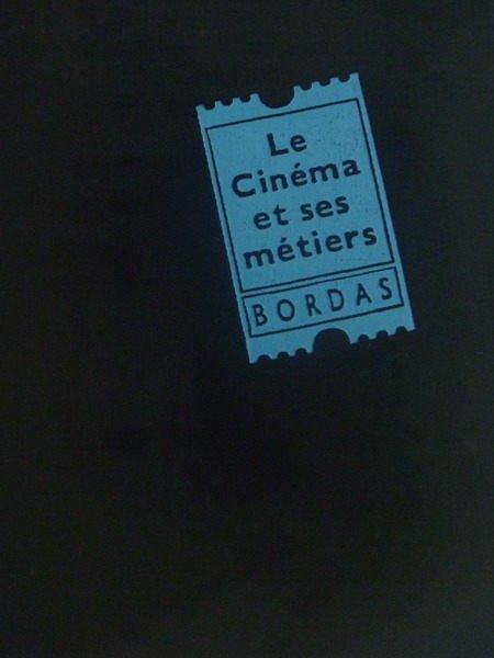 【書寶二手書T8/收藏_YCH】Le Cinema et ses metiers BORDAS
