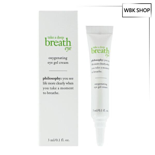 Philosophy 肌膚哲理 深呼吸活氧防護眼霜 3ml Breath Eye Oxygenating Eye Gel Cream - WBK SHOP
