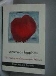 【書寶二手書T6/原文書_XER】Uncommon Happiness-The Path of the Compassi