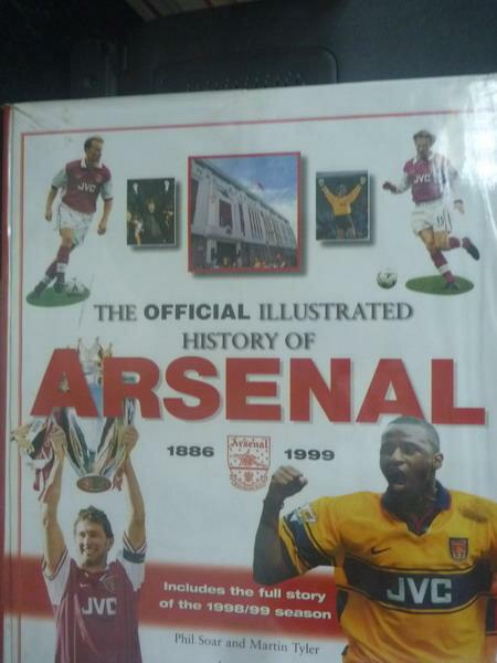 【書寶二手書T2/歷史_YDK】The Official Illustrated History of Arsenal,
