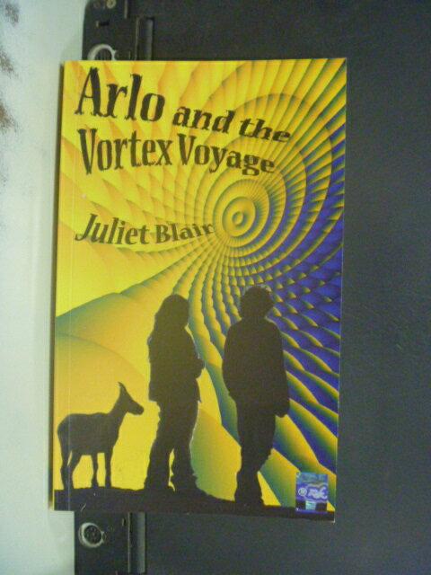 【書寶二手書T4/原文小說_NIH】Arlo and the Vortex Voyage_Juliet Blair