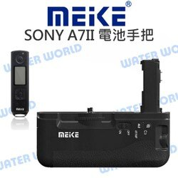 【中壢NOVA-水世界】MeiKe 美科 電池手把【SONY A7II A72 A7R2 A7RII A7S2】送遙控器
