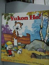 【書寶二手書T7/少年童書_WET】Yukon Ho: A Calvin and Hobbes Collection_W
