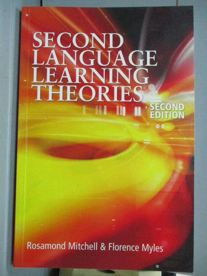 【書寶 書T3/原文書_ZFL】Second Language Learning Theories_Mitchell