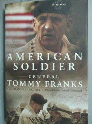 【書寶二手書T2/軍事_XEQ】American Soldier_General Tommy Franks