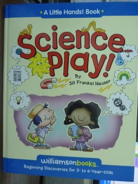 【書寶二手書T7/兒童文學_QKH】Science Play!_Hauser