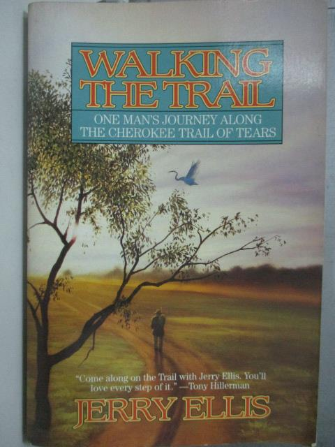 【書寶二手書T1/原文小說_JCX】Walking The Trail_Jerry Ellis