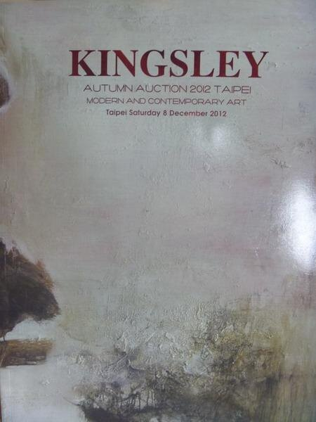 【書寶二手書T9/收藏_YAL】Kingsley autumn auction 2012_Mod..._2012/12