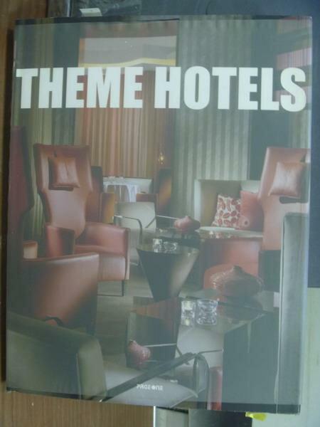 【書寶二手書T2/設計_XHF】Theme hotels_2005