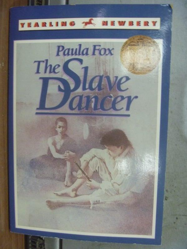 【書寶二手書T2/原文小說_MNK】The Slave Dancer_Paula Fox